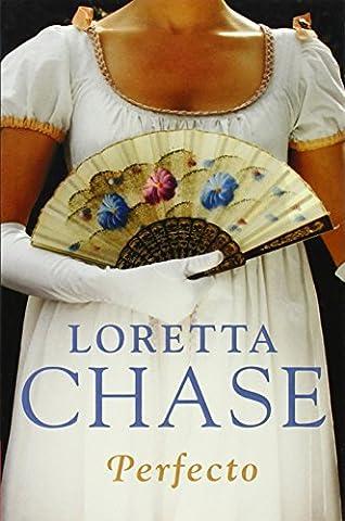 Perfecto/ Lord Perfect (Spanish Edition) (Loretta Chase Spanish Edition)