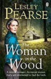 The Woman in the Wood by  Lesley Pearse in stock, buy online here