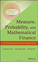 Measure, Probability, and Mathematical Finance Front Cover