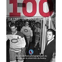 La LNH : un siècle d'histoire - Des photos exceptionnelles du Temple de la renommée du hockey: De rares photos du Temple de la renommée du hockey