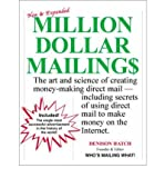 img - for Million Dollar Mailings: The Art and Science of Creating Money-Making Direct Mail, Including Secrets of Using Direct Mail to Make Money on the Internet (Hardback) - Common book / textbook / text book