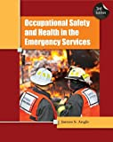 img - for Occupational Safety and Health in the Emergency Services by James S. Angle (2012-05-23) book / textbook / text book