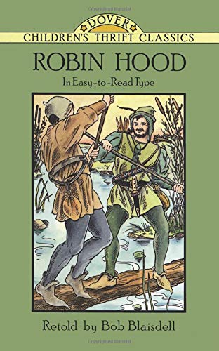 Robin Hood (Dover Children's Thrift Classics) Paperback – Illustrated, May 20, 1994