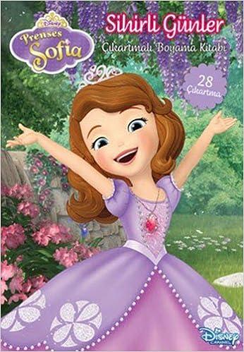 Disney Prenses Sofia Sihirli Gunler Cikartmali Boyama Kitabi