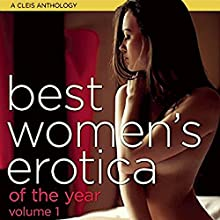 Best Women's Erotica of the Year, Volume 1 Audiobook by Rachel Kramer Bussel Narrated by Rose Caraway