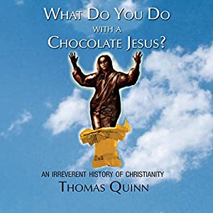 What Do You Do with a Chocolate Jesus? Audiobook
