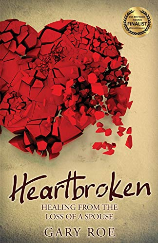 Pdf Self-Help Heartbroken: Healing from the Loss of a Spouse (Good Grief)