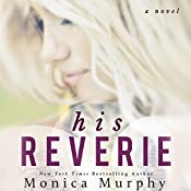 His Reverie | Monica Murphy