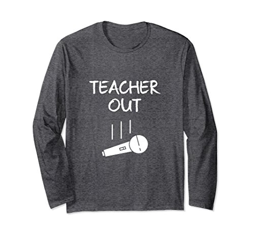 Unisex Retired Teacher Out Mic Drop Funny End Of School Year LS Tee XL: Dark Heather (Tee Out End)