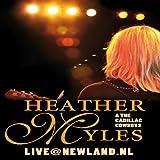Heather Myles & The Cadillac Cowboys: Live @ Newland, NL [Import]
