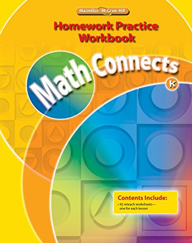 Math Connects, Grade K, Homework Practice Workbook (ELEMENTARY MATH CONNECTS)