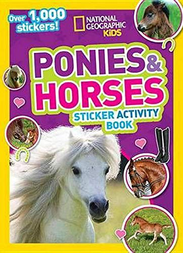 National Geographic Kids Ponies and Horses Sticker Activity Book: Over 1,000 Stickers! (NG Sticker Activity Books) Doug Puzzles Stuffed Animals