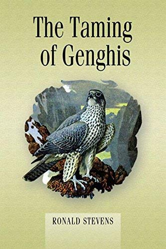 The Taming of Genghis por Ronald Stevens