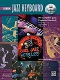 Complete Jazz Keyboard Method: Beginning Jazz Keyboard, Book, DVD & Online Video/Audio (Complete Method)