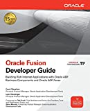 Oracle Fusion Developer Guide: Building Rich Internet Applications with Oracle ADF Business Components and Oracle ADF Faces