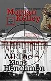All the King's Henchmen (An FBI Romance Thriller Book 24)