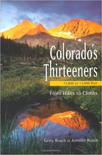 Colorado\'s Thirteeners 13800 to 13999 FT: From Hikes to ...