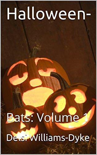 Halloween-: Bats: Volume 1 -