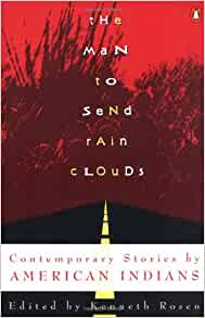 man to send rain clouds opinion about the story Leslie marmon silko the man to send rain clouds: are the old stories about the ka'tsina spirit and yellow woman relevant to silva and the narrator.