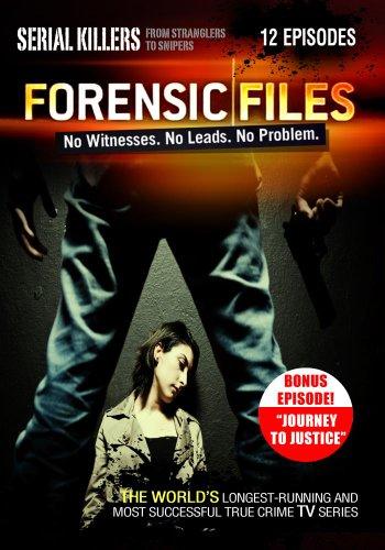 Forensic Files: Serial Killers Plus Bonus Episode
