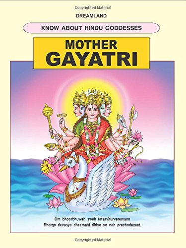 Mother Gayatri (The Hindu Goddesses)