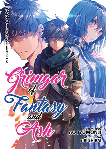 Grimgar of Fantasy and Ash (Light Novel) Vol. 4 [Ao Jyumonji] (Tapa Blanda)