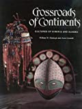 Crossroads of Continents, William W. and Aron Crowell FITZHUGH, 0874744423