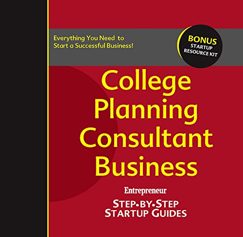 Download College Planning Consultant Business: Step-by-Step Startup Guide (StartUp Guides) Pdf