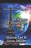 Degrees of Separation (Adventures in the Liaden Universe®)