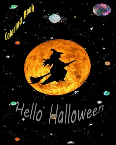 Hello Halloween coloring book: Hello Halloween theme kids,
