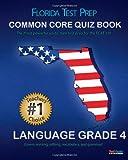 FLORIDA TEST PREP Common Core Quiz Book Language Grade 4, Test Master Press Florida Staff, 1482631423