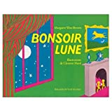 Bonsoir Lune (French edition of Goodnight Moon)