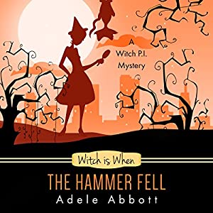 Witch Is When the Hammer Fell Audiobook