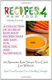 20 Awesome Raw Soups You Can't Live Without, Kathy Tennefoss, 1936874067