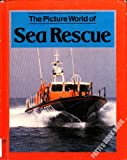 The Picture World of Sea Rescue, Norman S. Barrett, 0531140938