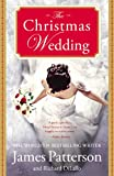 The Christmas Wedding, James Patterson and Richard DiLallo, 0446571768