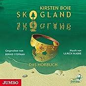 Skogland (Skogland - Das Hörbuch 1) | Kirsten Boie