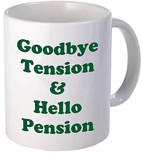 Retirement Coffee (11OZ Coffee Mug - GREEN Retirement Coffee Mug, Good Bye Tension And Hello Pension, Goodbye, Retired - Inspirational and sarcasm - By A Mug To Keep TM)