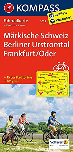 Märkische Schweiz - Berliner Urstromtal - Frankfurt/Oder: Fahrradkarte. GPS-genau. 1:70000 (KOMPASS-Fahrradkarten Deutschland, Band 3039)