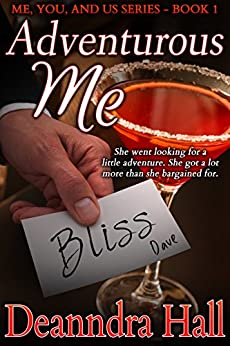 Adventurous Me (Me, You, and Us Series Book 1) by [Hall, Deanndra]