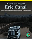 A Journey along the Erie Canal, Janey Levy, 0823989917