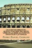 150 Cuentos Heroicos - Quinto Volumen, Pedro Corrado, 149357583X