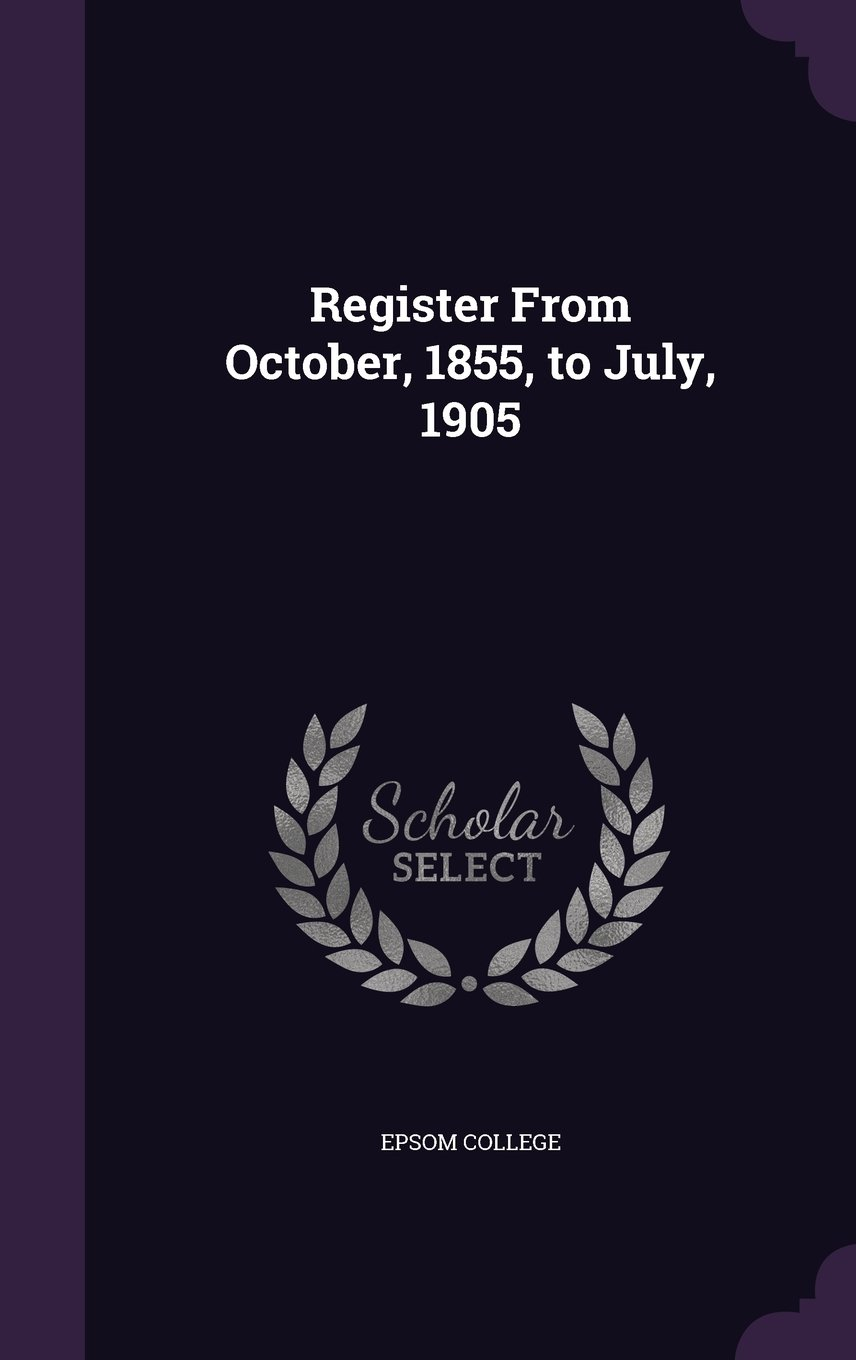 Register from October, 1855, to July, 1905 pdf