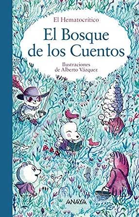 El bosque de los cuentos (PRIMEROS LECTORES (1-5 años