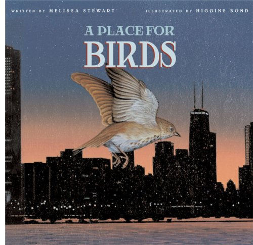 Image result for A Place for Birds by Melissa Stewart (Peachtree)