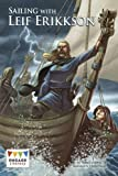 Sailing with Leif Eriksson (Engage Literacy: Engage Literacy Dark Blue)