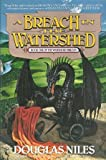 A Breach in the Watershed, Douglas Niles, 0441002080