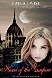 Heart of the Vampire, Gayla Twist, 1490920692