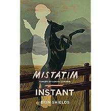 Mistatim / Instant