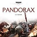 Pandorax: Warhammer 40,000: Space Marine Battles Audiobook by C Z Dunn Narrated by Gareth Armstrong